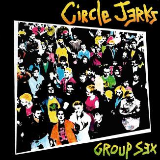 CIRCLEJERKS-GroupSex'80